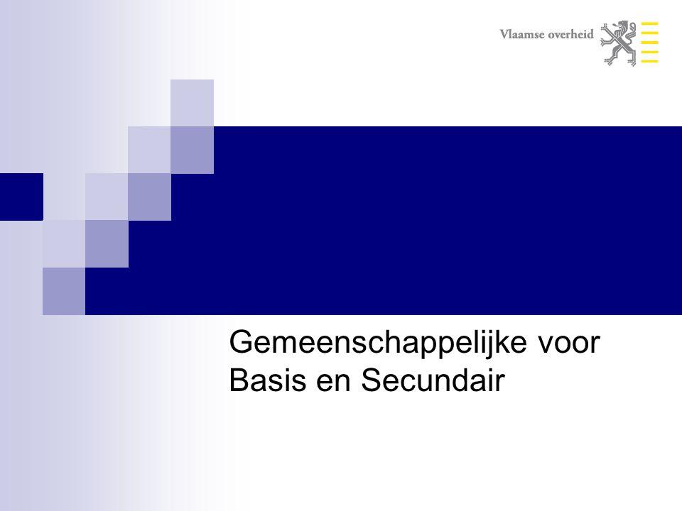 Gemeenschappelijke voor Basis en Secundair