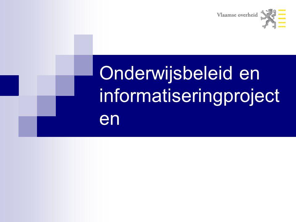 Onderwijsbeleid en informatiseringproject en