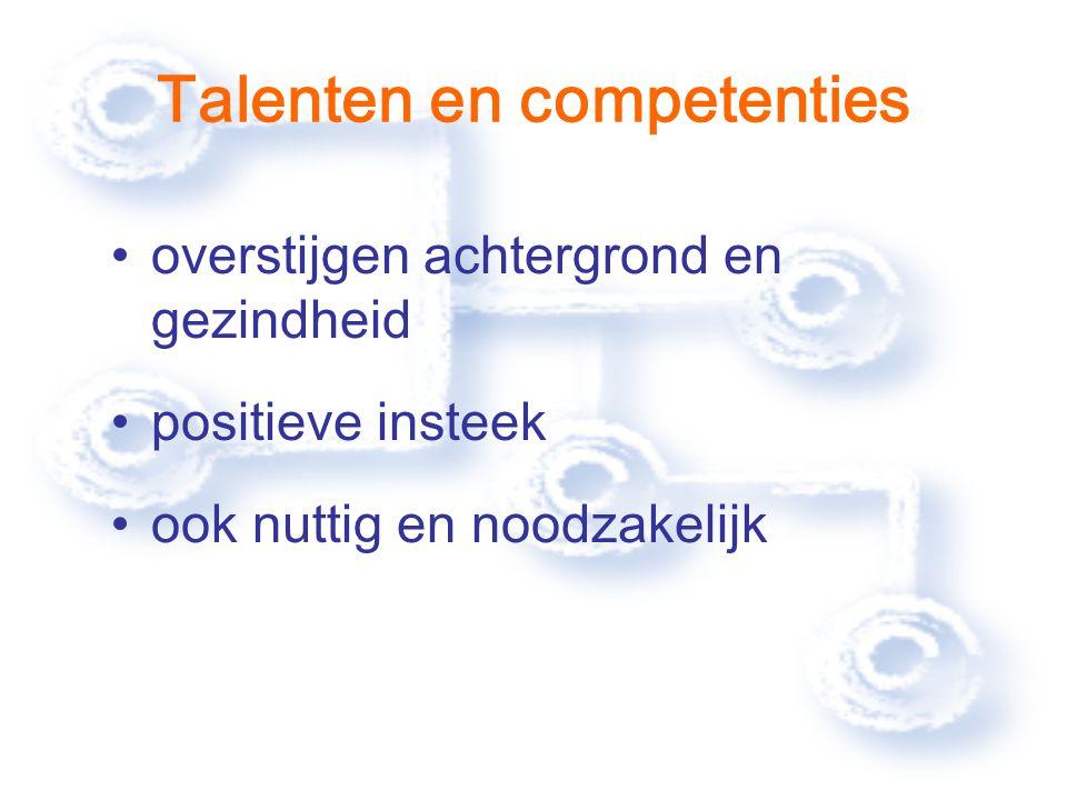 Talenten en competenties overstijgen achtergrond en gezindheid positieve insteek ook nuttig en noodzakelijk