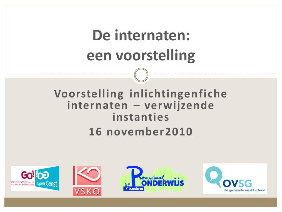 De internaten van het VSKO 95 internaten, 8 vestigingsplaatsen  37 autonome internaten  58 aangehechte internaten Doelgroep: jongens en/of meisjes Onderwijsniveaus: kleuter, lager, secundair Onderwijstype: gewoon en buitengewoon Meeste internen in bisdom Gent en Brugge (69,5% van de internen) Gent en Brugge zijn internaatssteden (resp.