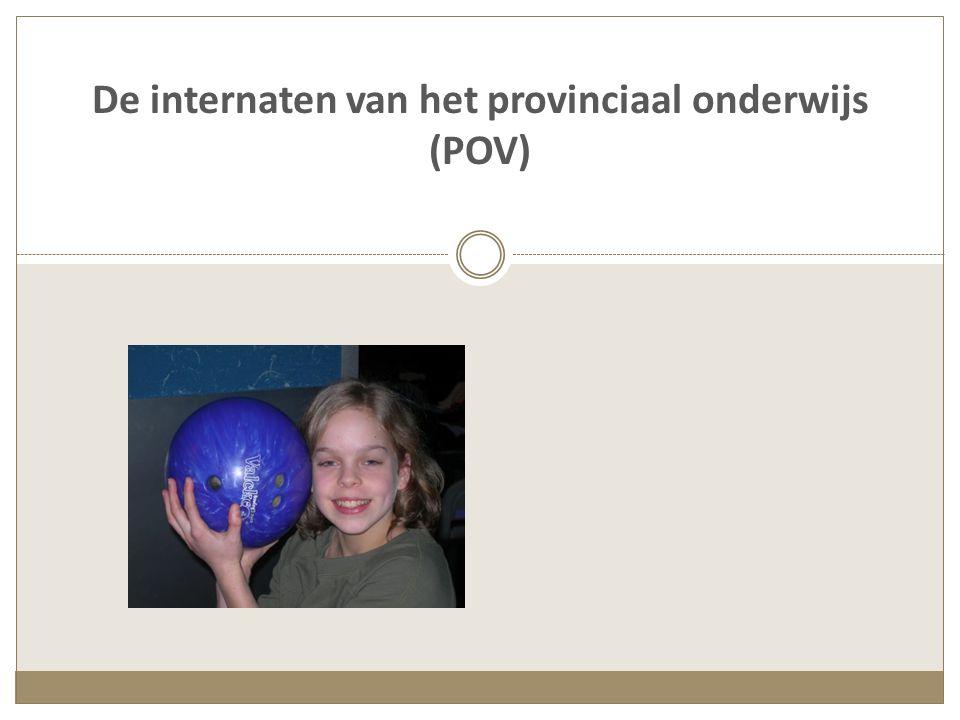 De internaten van het provinciaal onderwijs (POV)