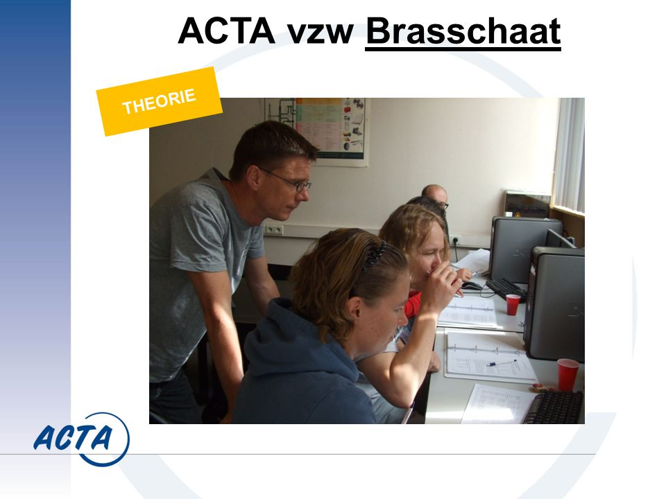 ACTA vzw Brasschaat THEORIE
