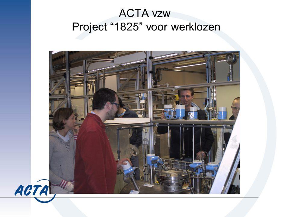 ACTA vzw Project 1825 voor werklozen