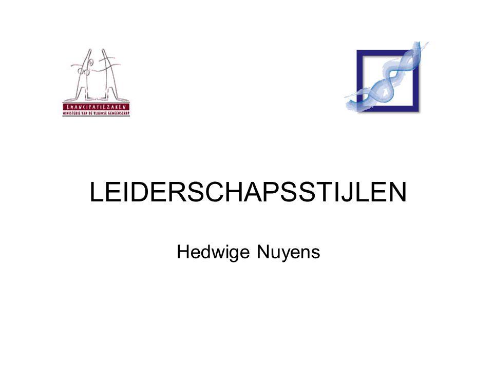 LEIDERSCHAPSSTIJLEN Hedwige Nuyens