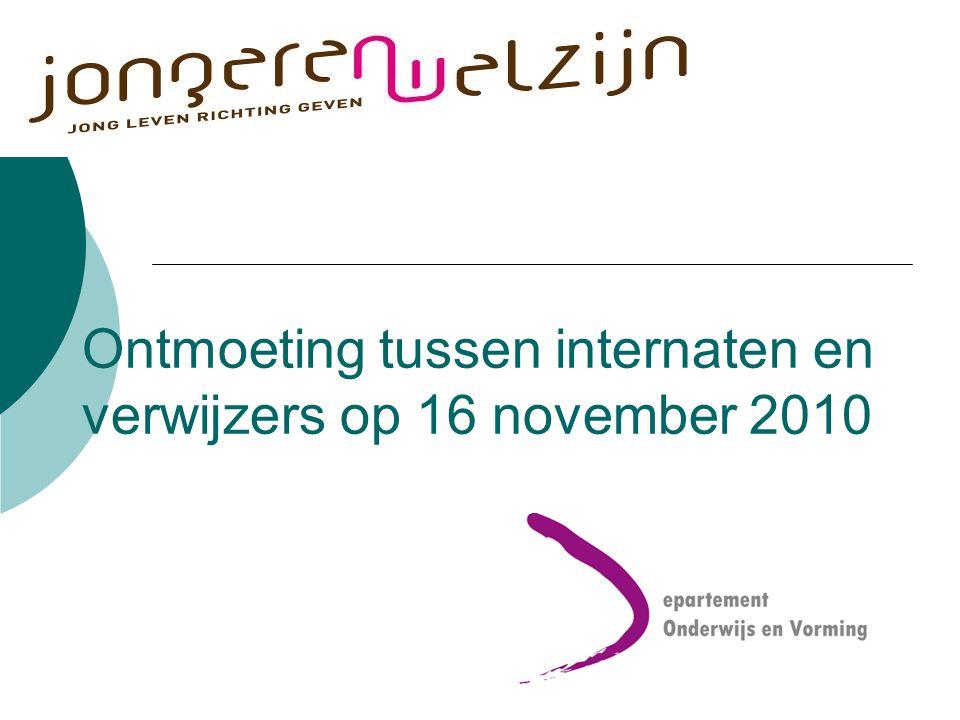 Ontmoeting tussen internaten en verwijzers op 16 november 2010