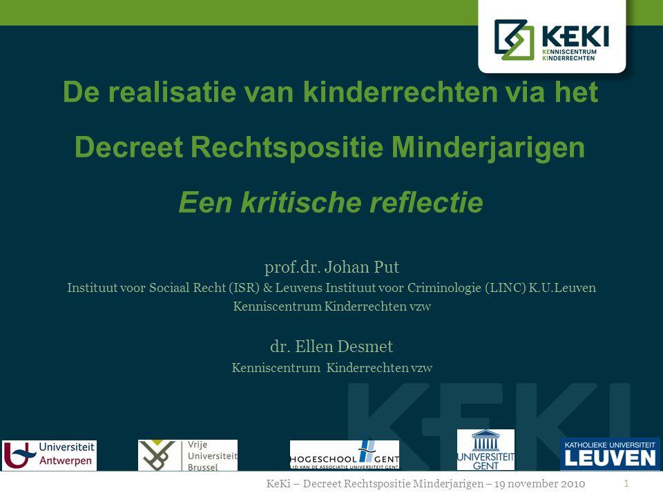 De realisatie van kinderrechten via het Decreet Rechtspositie Minderjarigen Een kritische reflectie prof.dr.