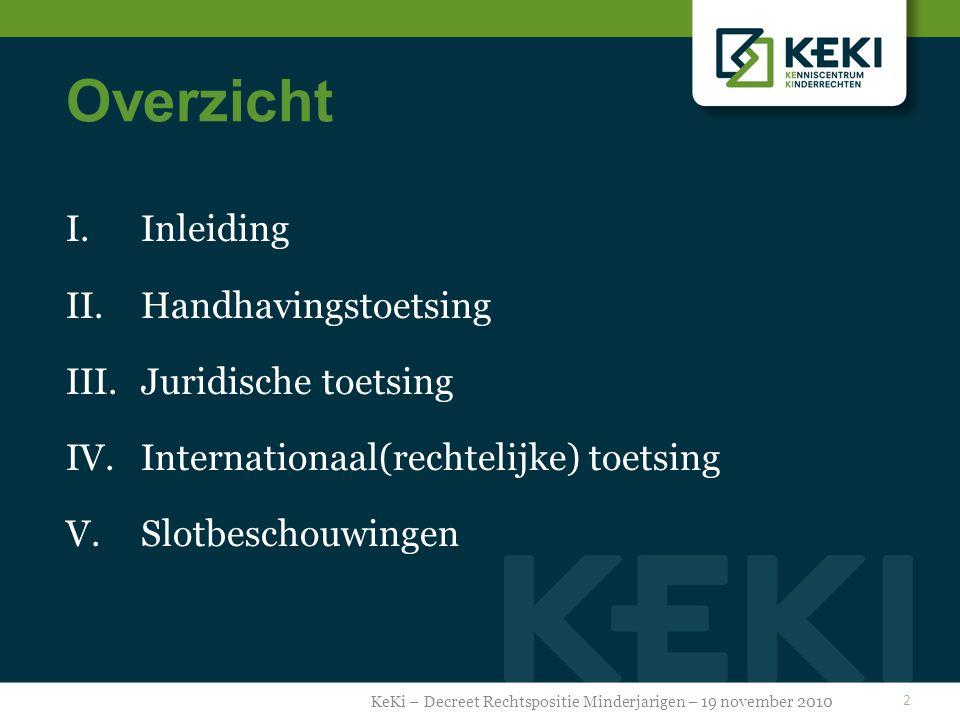 I. Inleiding KeKi – Decreet Rechtspositie Minderjarigen – 19 november 2010 3
