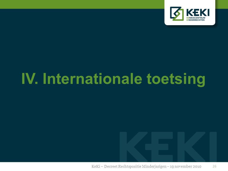 IV. Internationale toetsing KeKi – Decreet Rechtspositie Minderjarigen – 19 november 2010 26