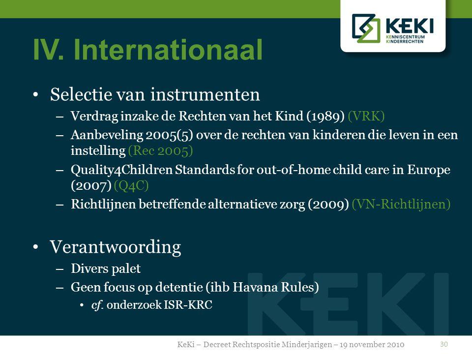 IV. Internationaal Selectie van instrumenten – Verdrag inzake de Rechten van het Kind (1989) (VRK) – Aanbeveling 2005(5) over de rechten van kinderen