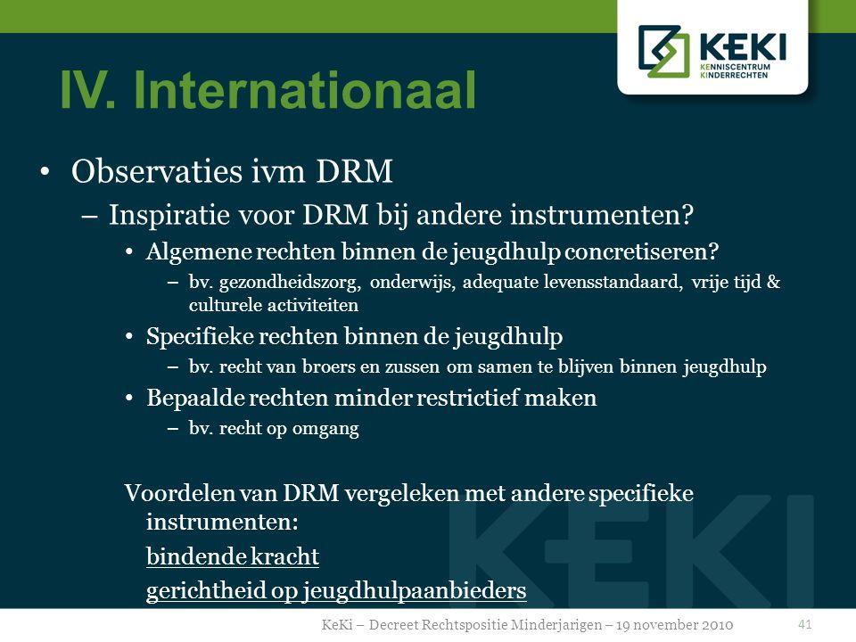IV.Internationaal Observaties ivm DRM – Inspiratie voor DRM bij andere instrumenten.