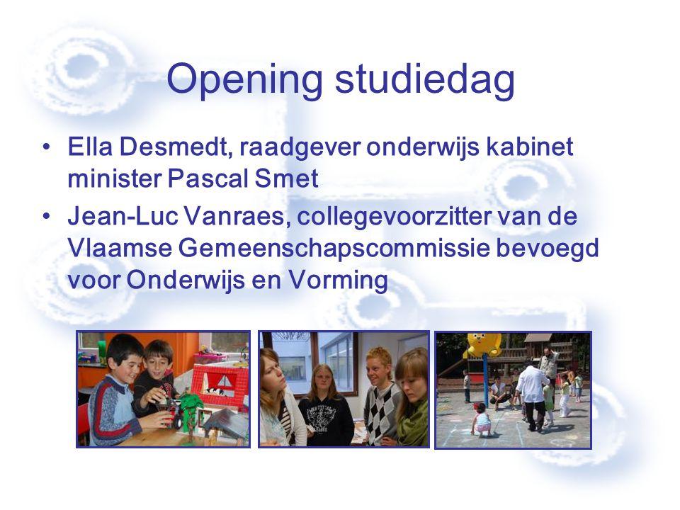 Opening studiedag Ella Desmedt, raadgever onderwijs kabinet minister Pascal Smet Jean-Luc Vanraes, collegevoorzitter van de Vlaamse Gemeenschapscommissie bevoegd voor Onderwijs en Vorming