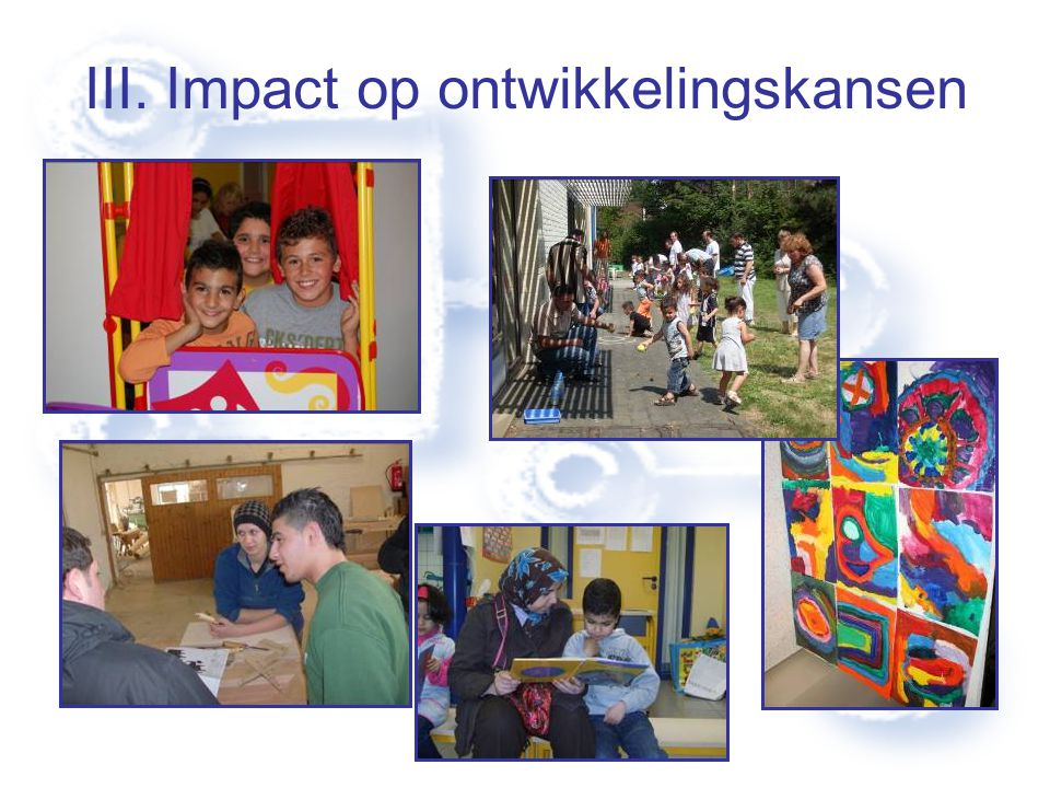 III. Impact op ontwikkelingskansen