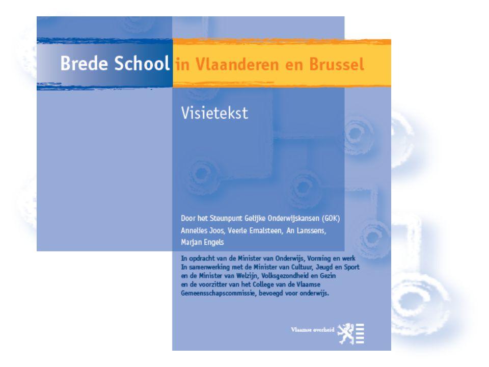 Visie en praktijk Referentiekader en inspiratiebron Geen keurslijf of voorgekookte plannen Lokaal en uit eigenheid 'Brede School in de praktijk'
