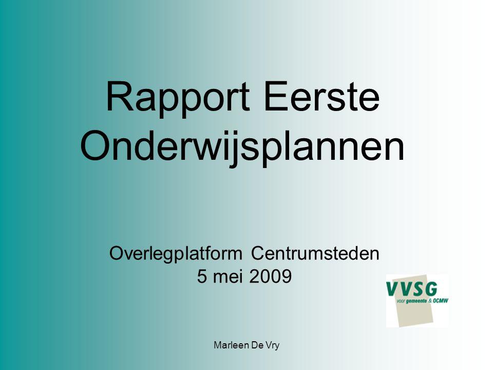 Marleen De Vry Rapport Eerste Onderwijsplannen Overlegplatform Centrumsteden 5 mei 2009