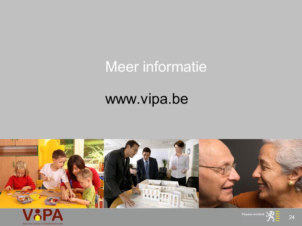 24 Meer informatie www.vipa.be