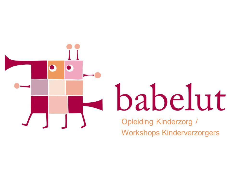 Opleiding Kinderzorg / Workshops Kinderverzorgers
