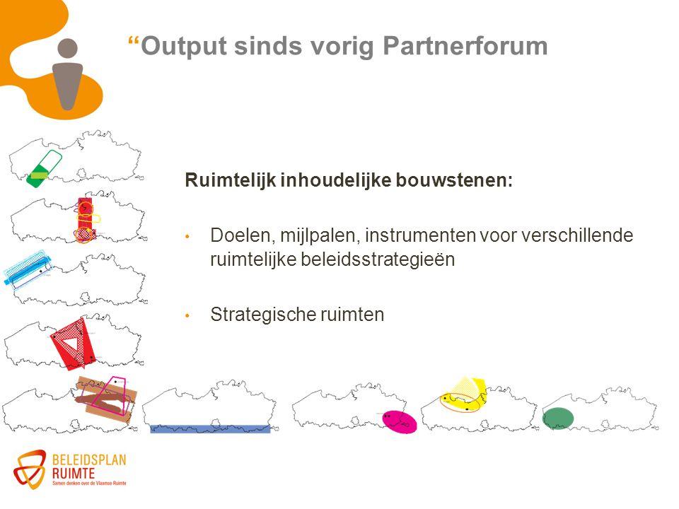 """Ruimtelijk inhoudelijke bouwstenen: Doelen, mijlpalen, instrumenten voor verschillende ruimtelijke beleidsstrategieën Strategische ruimten """"Output sin"""