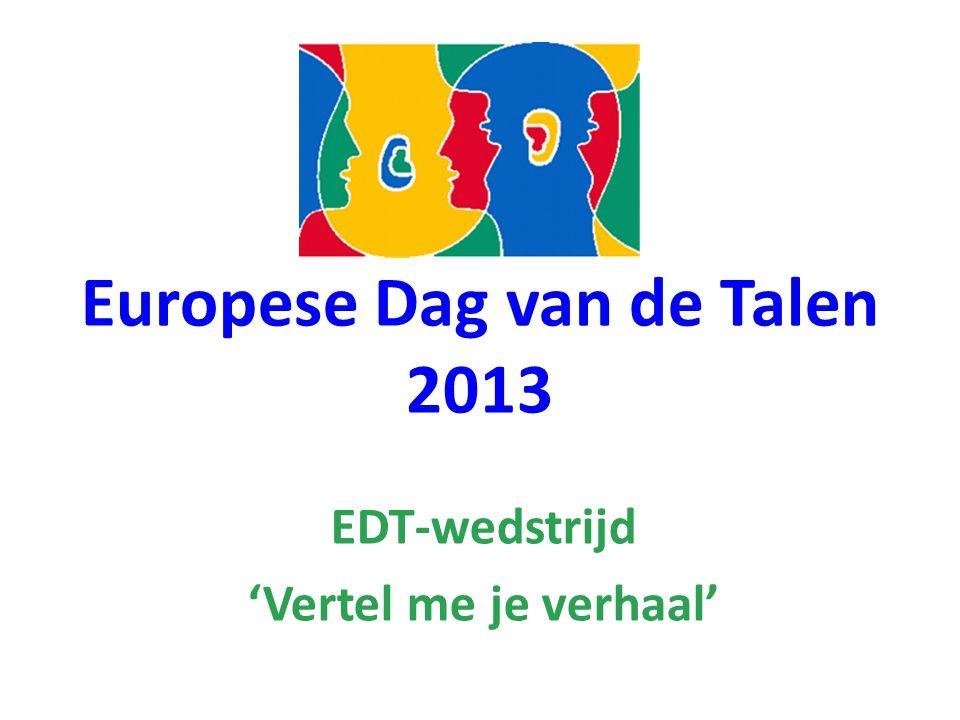 Europese Dag van de Talen 2013 EDT-wedstrijd 'Vertel me je verhaal'