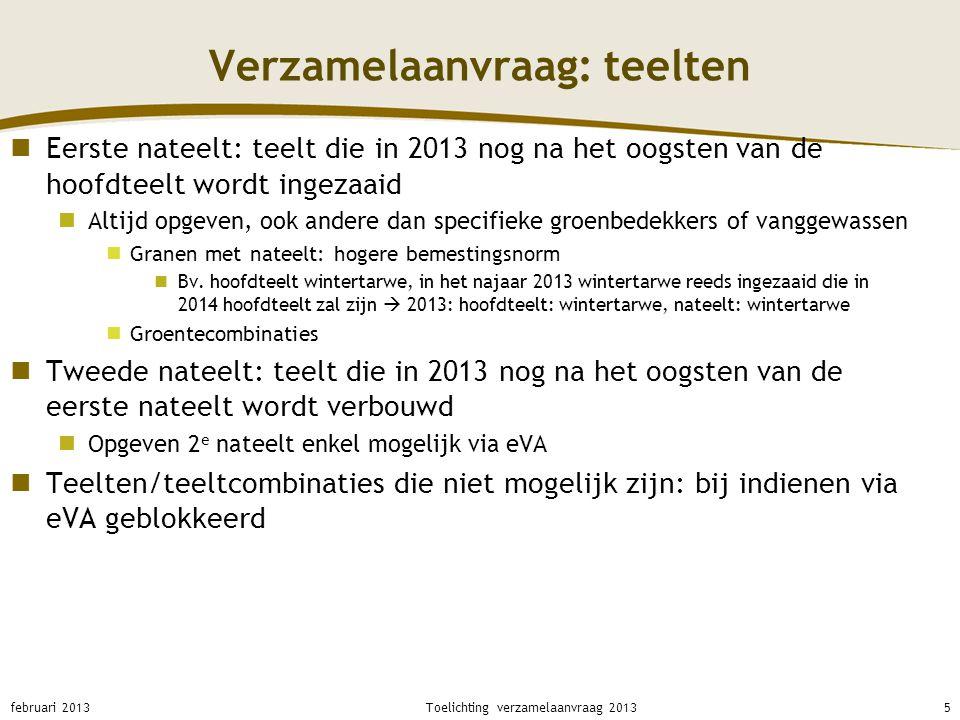 Verzamelaanvraag: Focusgebieden nitraat Focusgebieden nitraat (kolom j) afgebakend door Vlaamse Regering gebieden met slechte kwaliteit oppervlaktewater en/of grondwater jaarlijkse evaluatie: voor het eerst gebeurd in najaar 2012 gevolg: nieuwe afbakening vanaf 2013 bonus opgebouwd voor 34.000 ha uitbreiding met 44000 ha (code 'N'= nieuw) gevolgen focusgebied lagere nitraatresidu-drempelwaarden Vanaf nitraatresiducampagne 2012 voor percelen met code 'O' Vanaf nitraatresiducampagne 2013 voor percelen met code 'N' februari 201316Toelichting verzamelaanvraag 2013