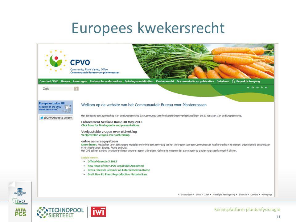 Europees kwekersrecht Kennisplatform plantenfysiologie 11