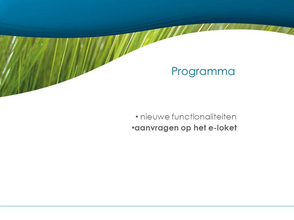 Programma nieuwe functionaliteiten aanvragen op het e-loket