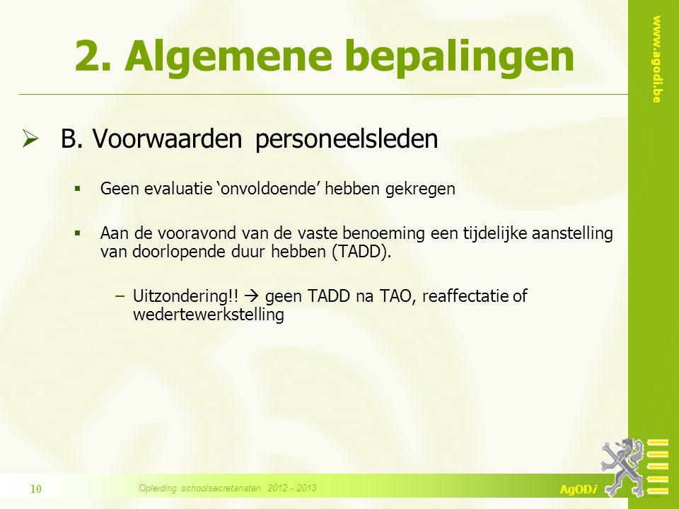 www.agodi.be AgODi 2.Algemene bepalingen  B.
