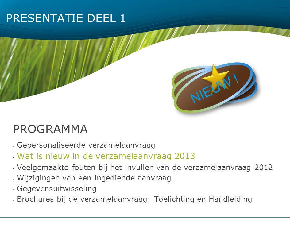 77 Wat is nieuw in de verzamelaanvraag 2013 ALGEMEEN Standaard : enkel kopie formulier+fotoplannen Percelen grafisch niet gewijzigd t.o.v.