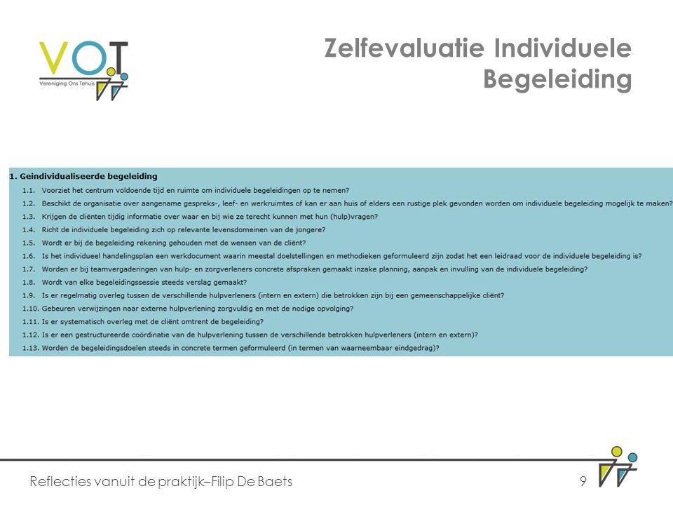 Zelfevaluatie Individuele Begeleiding Reflecties vanuit de praktijk–Filip De Baets9