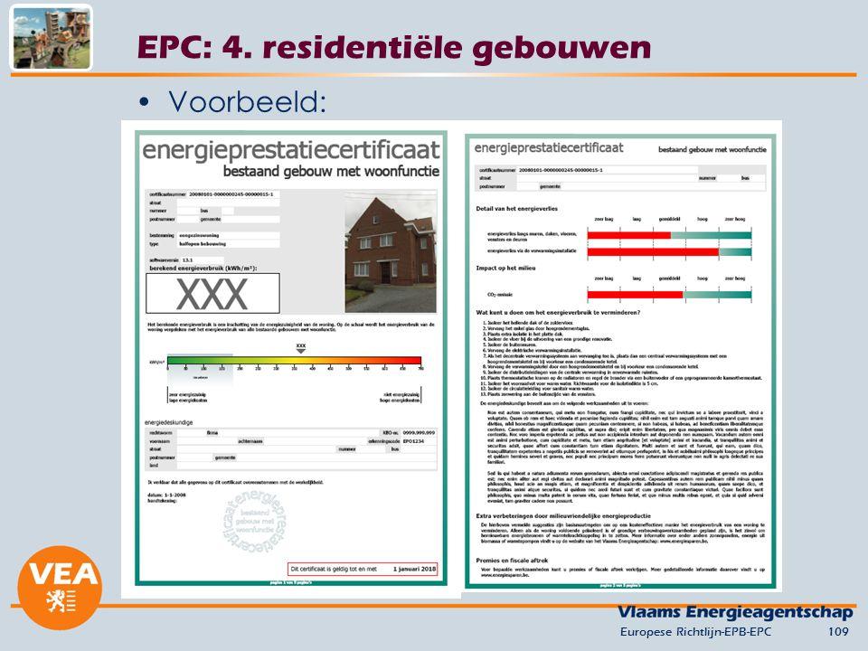 Voorbeeld: Europese Richtlijn-EPB-EPC109 EPC: 4. residentiële gebouwen