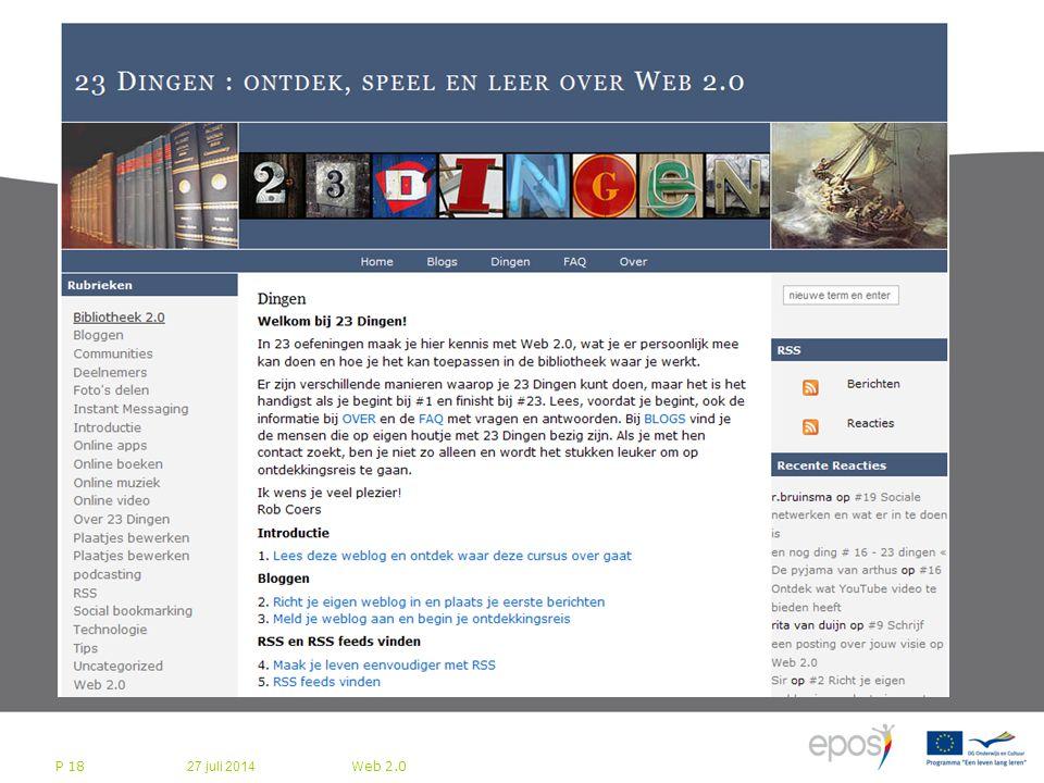 27 juli 2014 Web 2.0 P 18 Bedrijfsleven bereidt zich voor op Web 2.0
