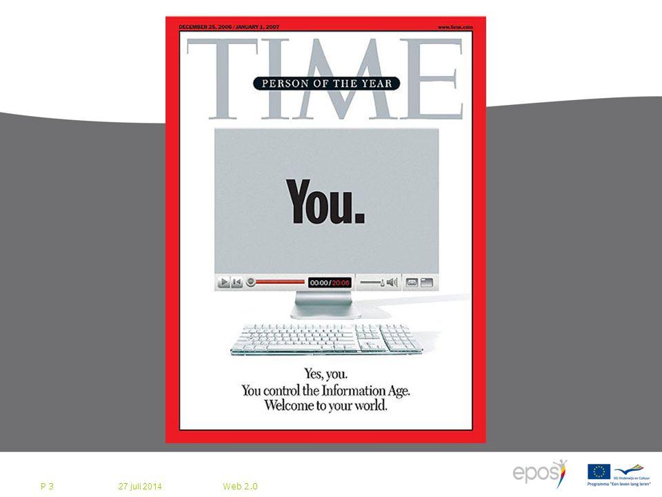 27 juli 2014 Web 2.0 P 3 Bedrijfsleven bereidt zich voor op Web 2.0