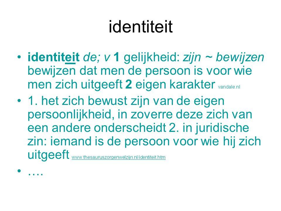 identiteit identiteit de; v 1 gelijkheid: zijn ~ bewijzen bewijzen dat men de persoon is voor wie men zich uitgeeft 2 eigen karakter vandale.nl 1. het