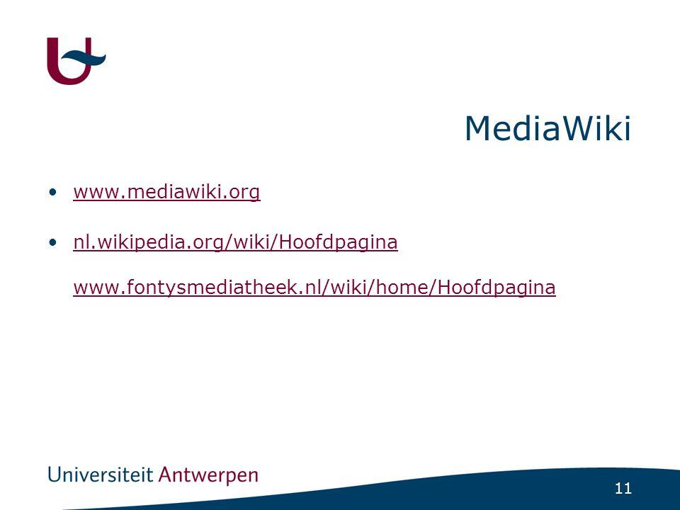 11 MediaWiki www.mediawiki.org nl.wikipedia.org/wiki/Hoofdpagina www.fontysmediatheek.nl/wiki/home/Hoofdpaginanl.wikipedia.org/wiki/Hoofdpagina www.fo