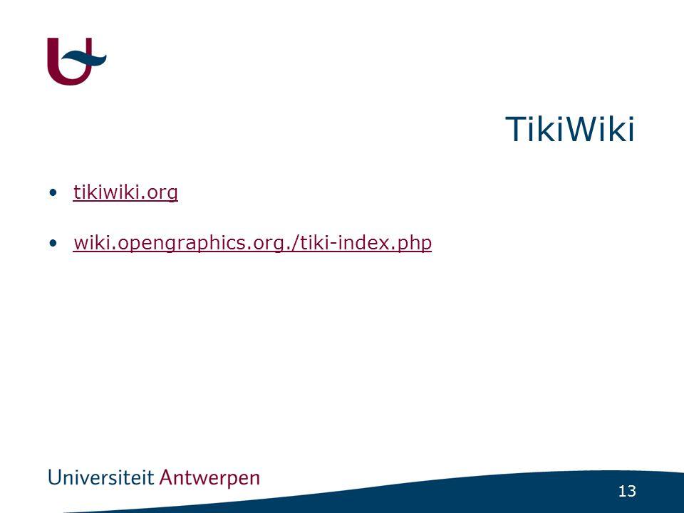 13 TikiWiki tikiwiki.org wiki.opengraphics.org./tiki-index.php