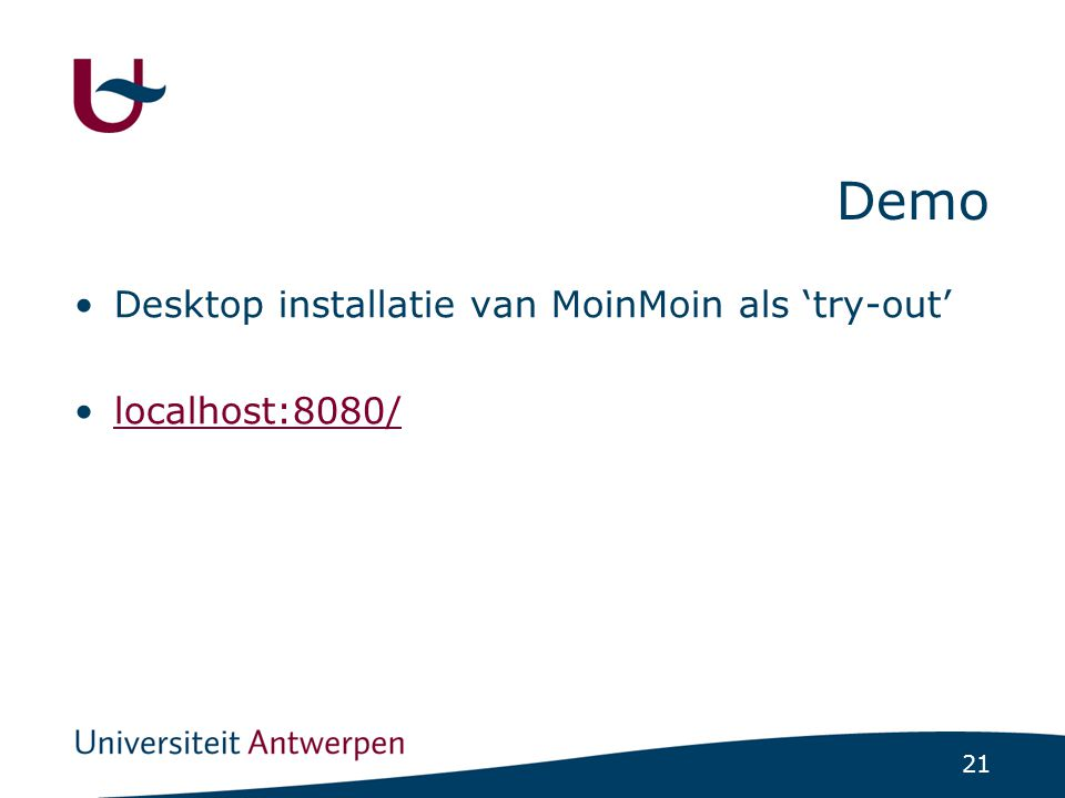 21 Demo Desktop installatie van MoinMoin als 'try-out' localhost:8080/