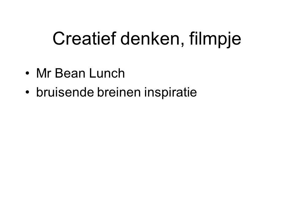 Creatief denken, filmpje Mr Bean Lunch bruisende breinen inspiratie