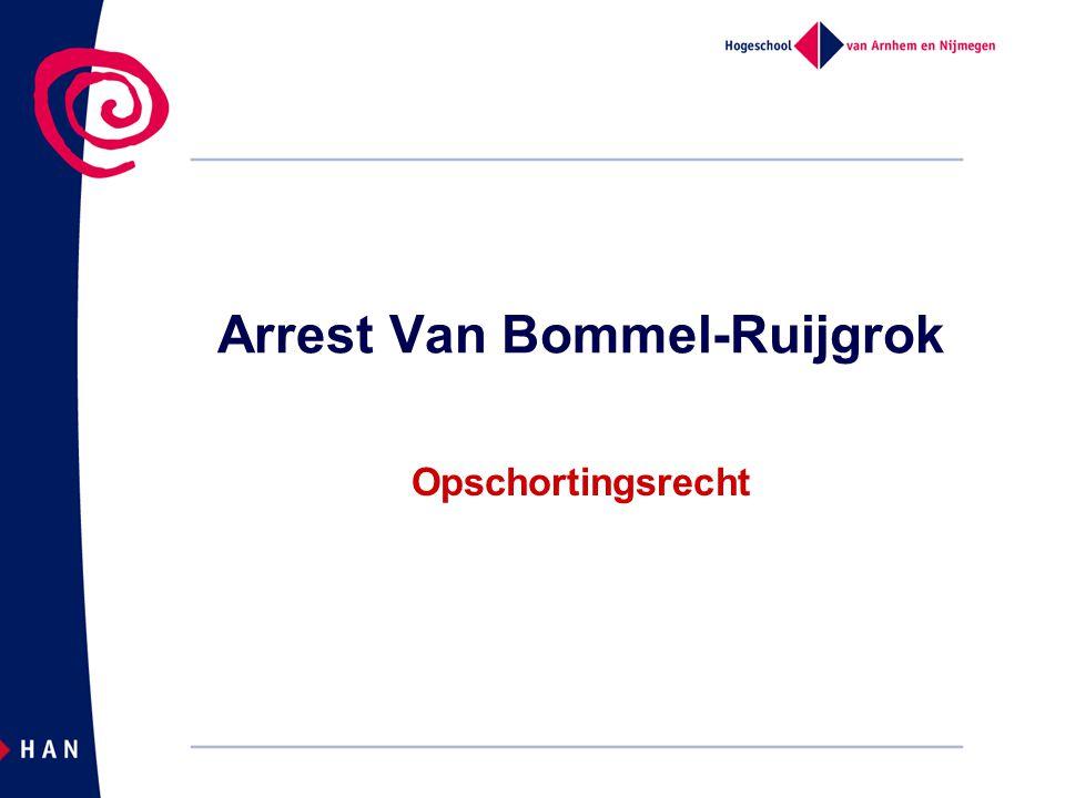 Arrest Van Bommel-Ruijgrok Opschortingsrecht