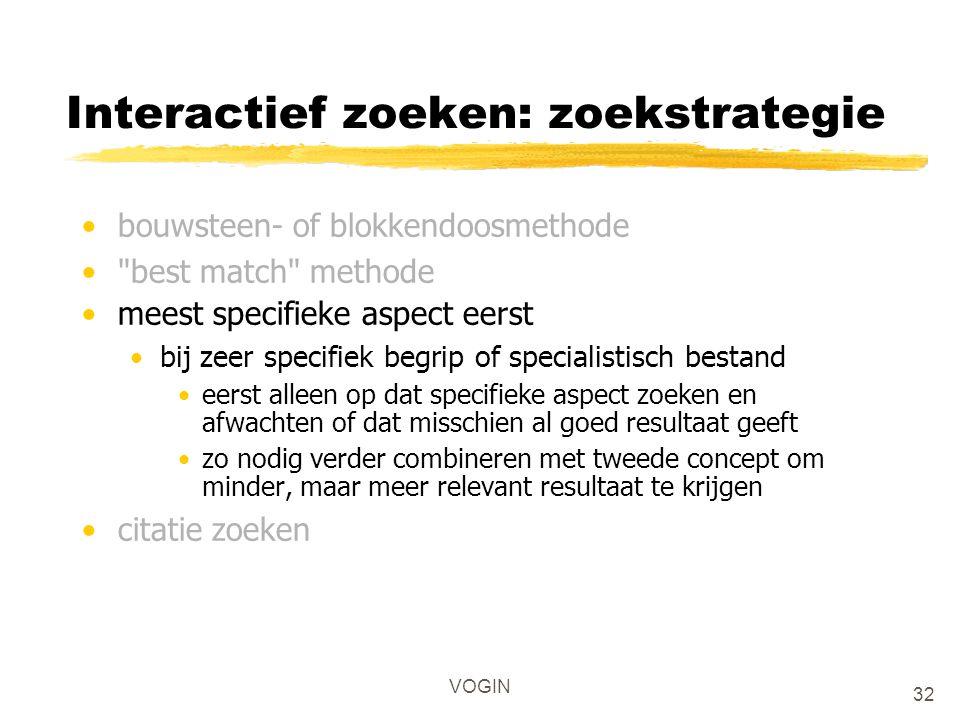 VOGIN Interactief zoeken: zoekstrategie bouwsteen- of blokkendoosmethode
