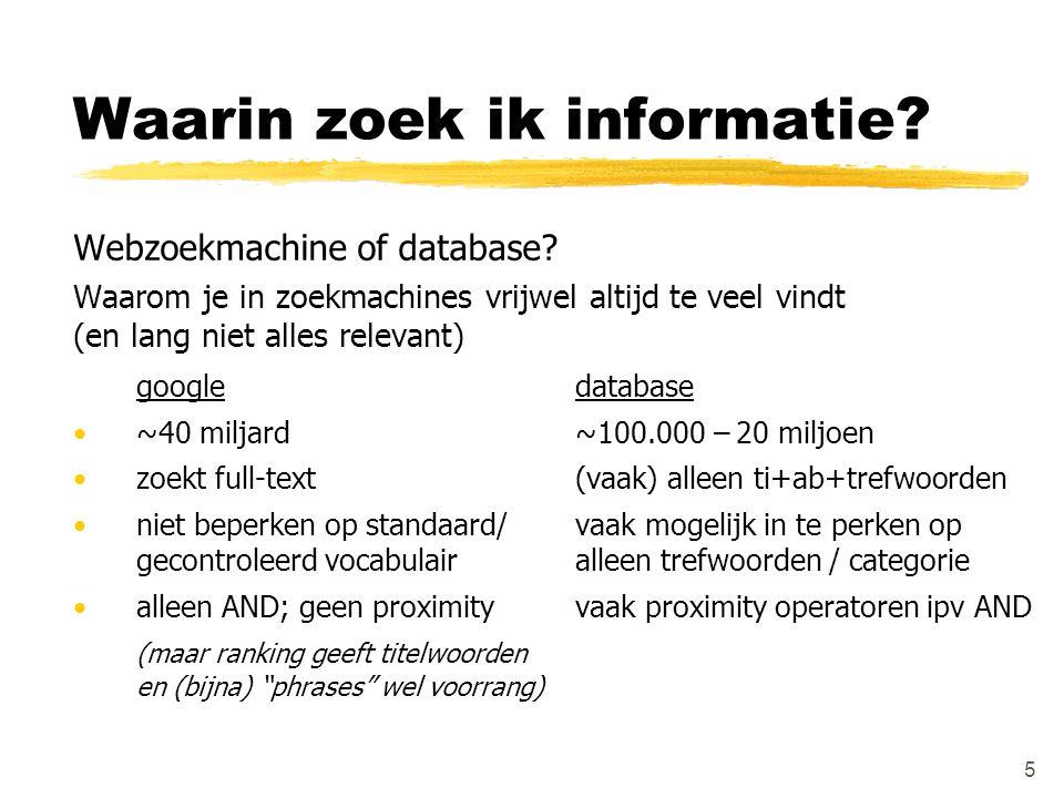Waarin zoek ik informatie? Webzoekmachine of database? Waarom je in zoekmachines vrijwel altijd te veel vindt (en lang niet alles relevant) googledata