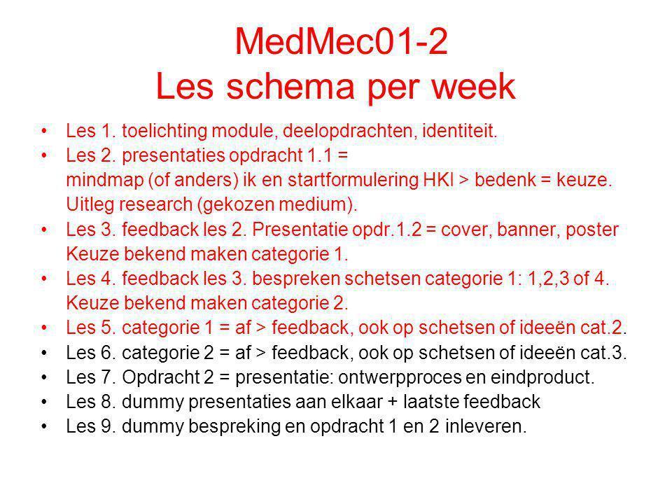 MedMec01-2 Les schema per week Les 1.toelichting module, deelopdrachten, identiteit.