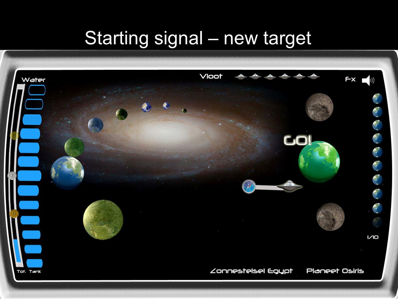 Starting signal – new target
