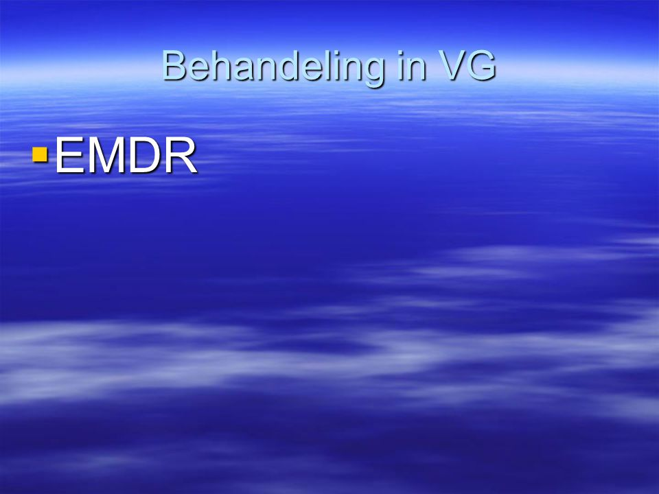 Behandeling in VG  EMDR