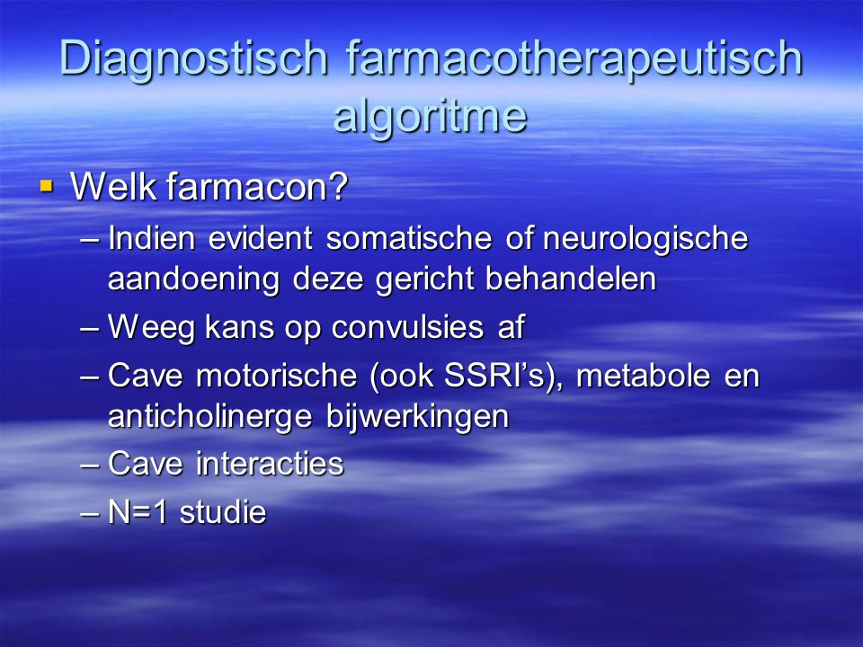Diagnostisch farmacotherapeutisch algoritme  Welk farmacon.