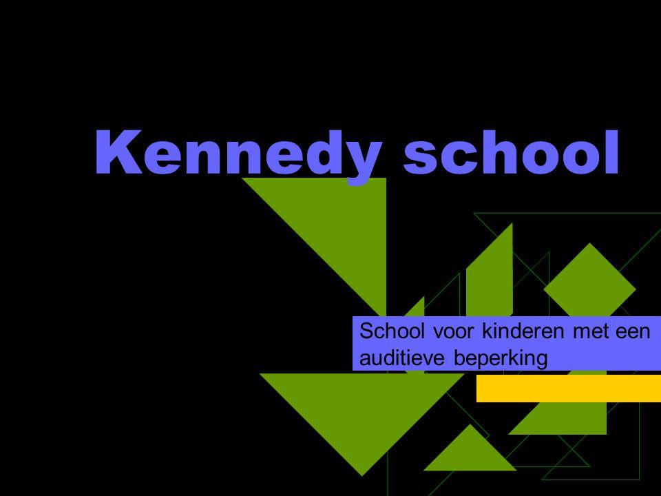 Kennedy school School voor kinderen met een auditieve beperking