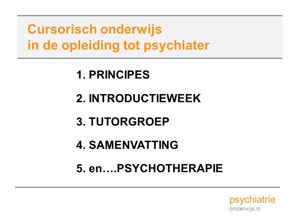 2. DE INTRODUCTIECURSUS Hoe bereid ik me als aios voor op de opleiding? psychiatrie onderwijs.nl