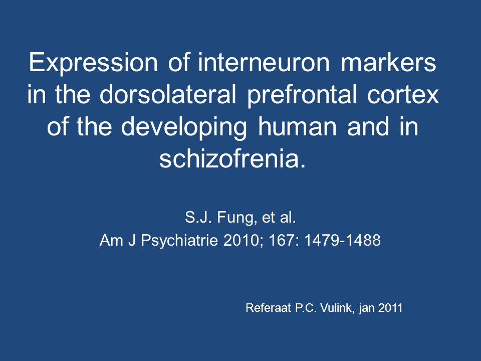 Inleiding (1) Ontstaan symptomen van schizofrenie in late adolescentie impliceert een neuronaal ontwikkelingstraject voor schizofrenie.