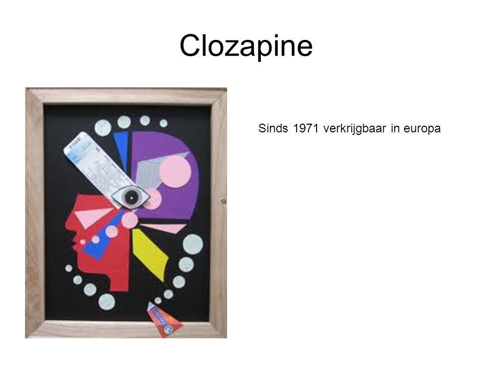 Clozapine Sinds 1971 verkrijgbaar in europa