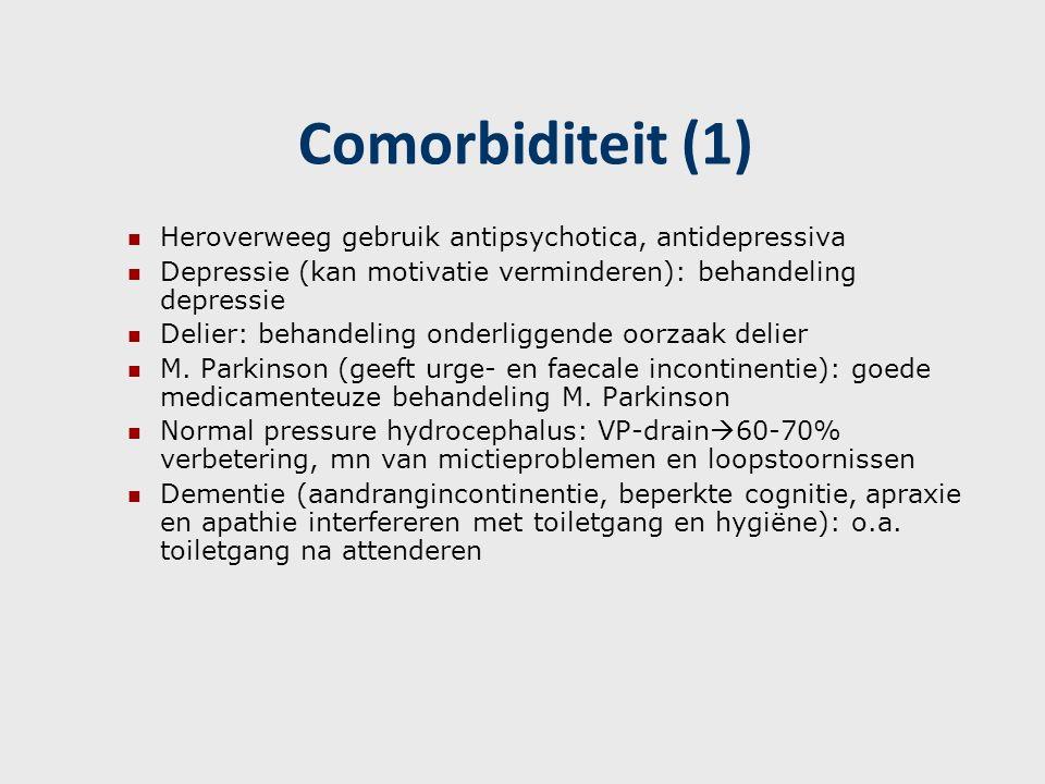 Comorbiditeit (1) Heroverweeg gebruik antipsychotica, antidepressiva Depressie (kan motivatie verminderen): behandeling depressie Delier: behandeling