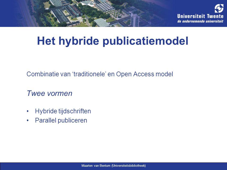 Maarten van Bentum (Universiteitsbibliotheek) Het hybride publicatiemodel Combinatie van 'traditionele' en Open Access model Twee vormen Hybride tijds