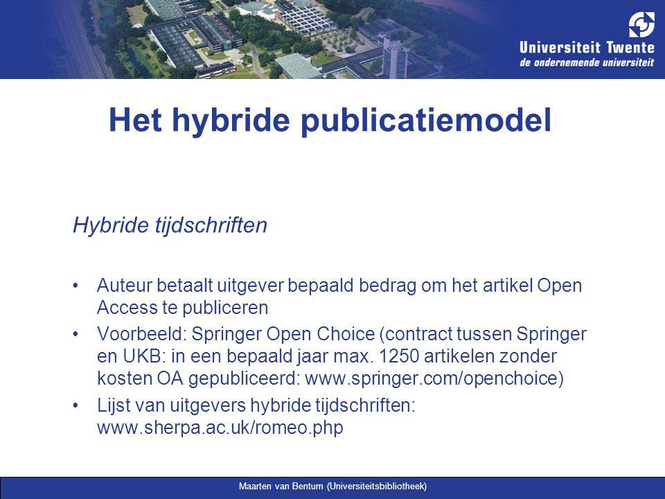 Maarten van Bentum (Universiteitsbibliotheek) Het hybride publicatiemodel Hybride tijdschriften Auteur betaalt uitgever bepaald bedrag om het artikel